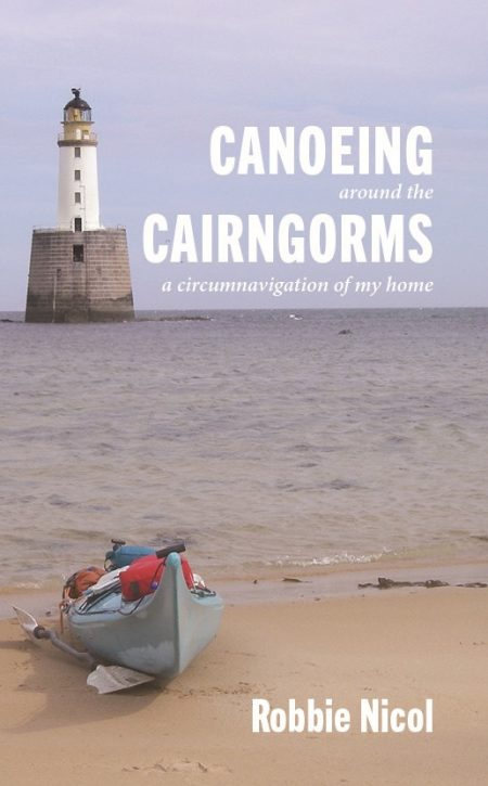 Canoeing around the Cairngorms by Robbie Nicol