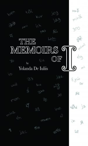 The memoirs of 'I' by Yolanda De Iuliis
